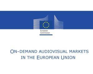 On-demandAudiovisualMarketsintheEuropeanUnion